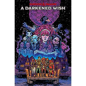 Dungeons and Dragons - A Darkened Wish by B. Dave Walters - 9781684055