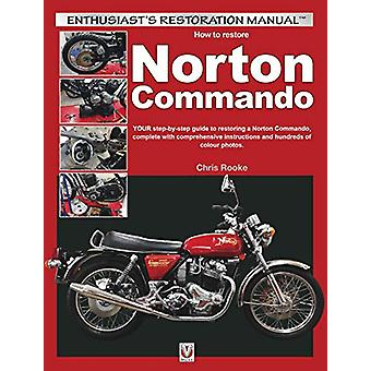 How to Restore Norton Commando by Chris Rooke - 9781787113947 Book