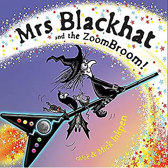 Mrs Blackhat and the ZoomBroom by Mick Inkpen - 9781444950335 Book