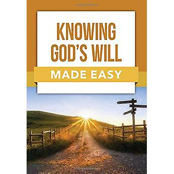 Book - Knowing God's Will Made Easy - 9781628628234 Book
