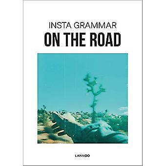 Insta Grammar - On the Road by Irene Schampaert - 9789401454391 Book
