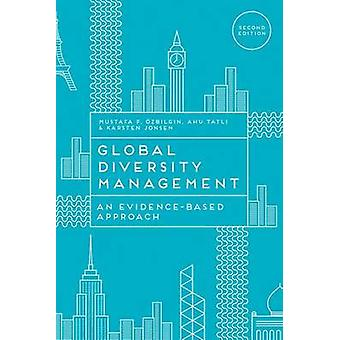 Global Diversity Management - An Evidence-Based Approach (2nd Revised