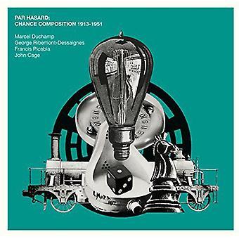 Various Artists - Par Hasard: Chance Composition 1913-1951 [CD] USA import