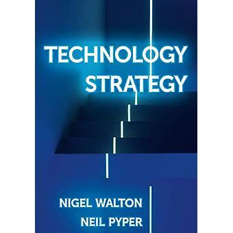 Stratégie technologique par Nigel Walton - 9781137605344 Livre