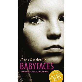Babyfaces by Desplechin & Marie
