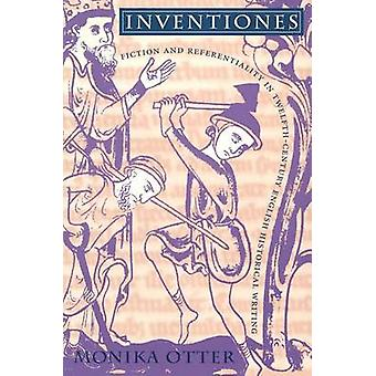 Inventiones - Fiction and Referentiality in Twelfth-Century English Hi