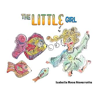 The Little Girl by Isabella Rosa Navarretta