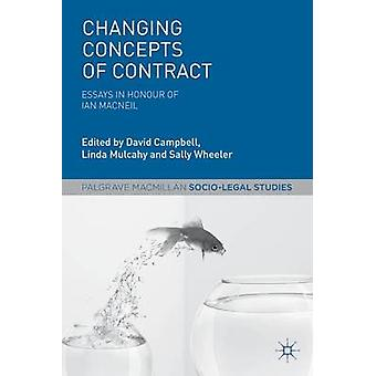 Changing Concepts of Contract - Essays in Honour of Ian Macneil by Lin