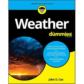 Weather For Dummies de John D. Cox