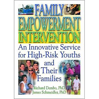 Family Empowerment Intervention - An Innovative Service for High-Risk