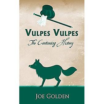 Vulpes Vulpes - Den fortsatta historien - Nr.3 av Joe Golden - 978178623