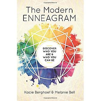 The Modern Enneagram - Discover Who You Are and Who You Can Be by Kaci