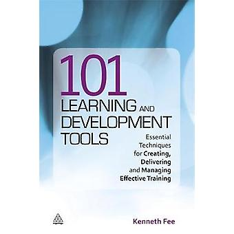 101 Learning and Development Tools by Kenneth Fee