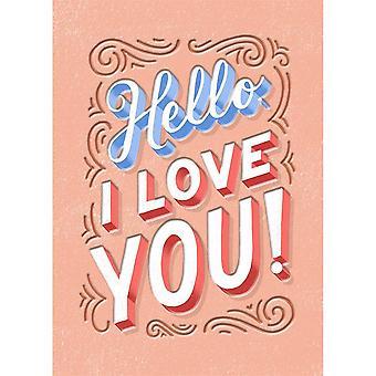 Hallmark Studio Ink - Hello I Love You Card