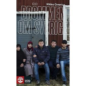 De droom van Zweden 9789127140721
