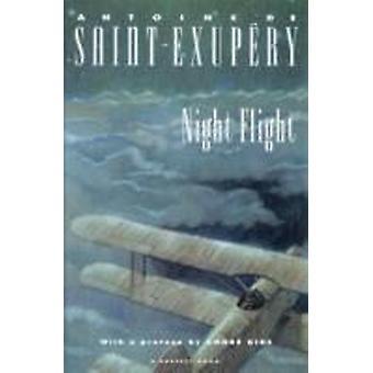 Night Flight by Antoine de Saint Exupery