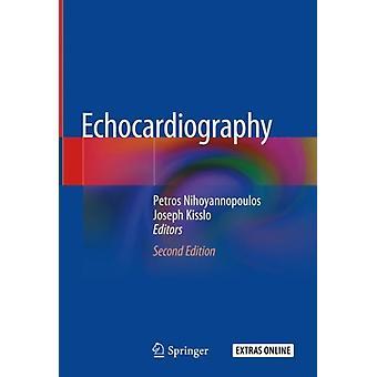 Echokardiographie von Herausgegeben von Petros Nihoyannopoulos & herausgegeben von Joseph Kisslo