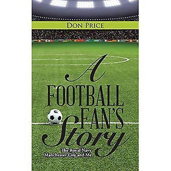 A Football Fan's Story
