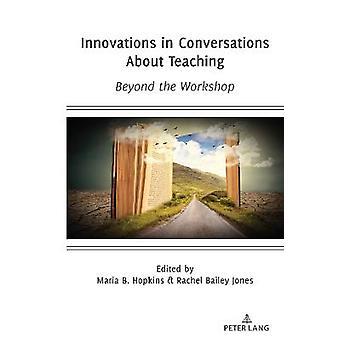 Innovazioni nelle conversazioni sull'insegnamento oltre il workshop