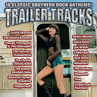Trailer Tracks-18 Classic Southern Rock Anthems - Trailer Tracks-18 Classic Southern Rock Anthems! [CD] USA import