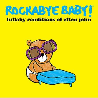 Rockabye Baby! - Lullaby Renditions of Elton John [CD] USA import