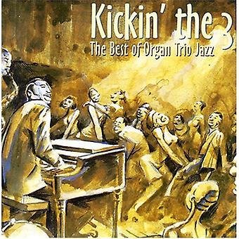 Kickin ' le meilleur 3-le d'O - Kickin ' le 3-le meilleur de l'Orga [CD] USA import