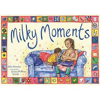 Milky Moments by Ellie Stoneley