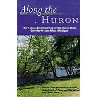 Langs Huron - de naturlige samfund af Huron-floden korridor