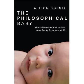 Le bébé philosophique - esprit de ce que les enfants nous parler de vérité - L