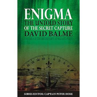 Enigma - den Untold berättelsen av hemliga tillfångatagandet av David Balme - Peter