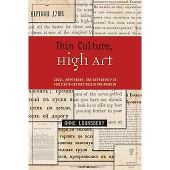 Tynd kultur - høje kunst - Gogol - Hawthorne og forfatterskab i nitten