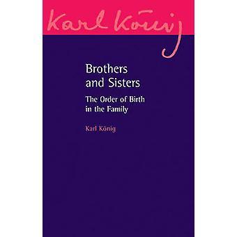 Bröder och systrar - ordningen på födelse i familjen (3rd expanderat