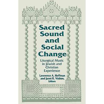 Heiligen Klang und sozialen Wandel - liturgische Musik in jüdischen und Christus