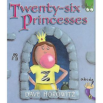 Sechsundzwanzig Prinzessinnen: Eine Geschichte des Alphabets