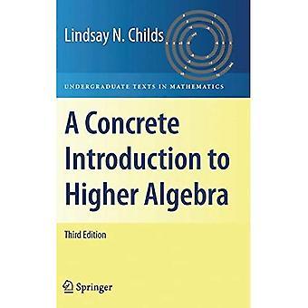 En konkret introduksjon til høyere Algebra (Undergraduate tekstene i matematikk)