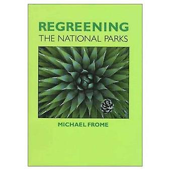 Regreening van de nationale parken