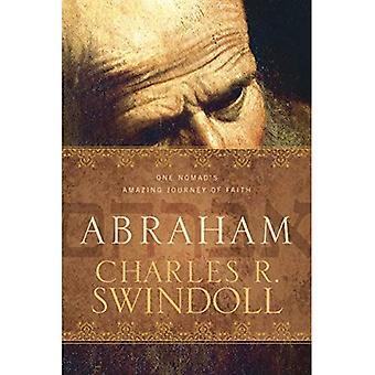 Abraão: Um nômade é incrível jornada de fé