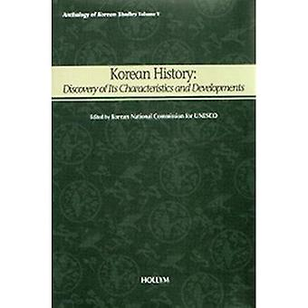 Korean History: Discovery of Its Characteristics and Developments (Anthology of Korean Studies)