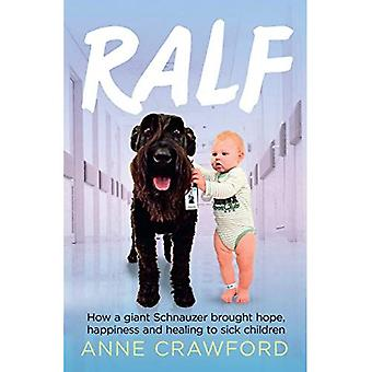 Ralf: Come uno Schnauzer gigante portato speranza, felicità e guarigione ai bambini malati