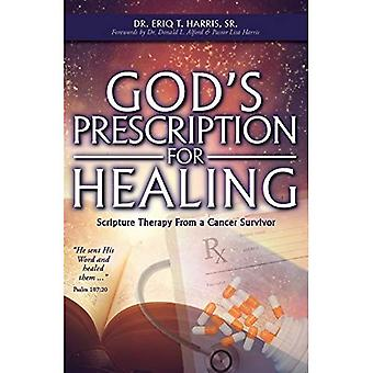 God's Prescription for Healing: Scripture Therapy from a Cancer Survivor