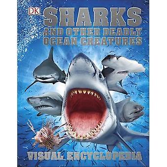 Requins et autres créatures de l'océan mortelle par DK - livre 9780241241363