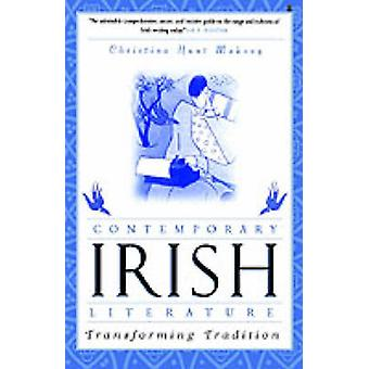 Littérature irlandaise contemporaine transformant la Tradition de Mahony & Christina Hunt