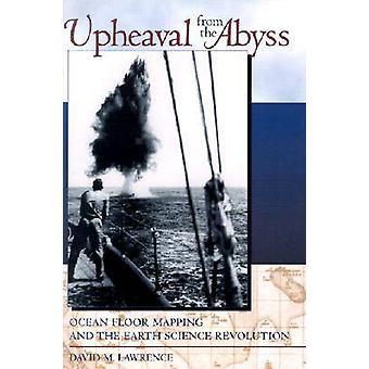 Levantamiento de la cartografía de suelo océano abismo y de la revolución de la ciencia de la tierra por Lawrence y David M.