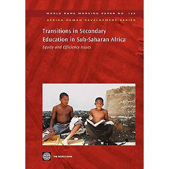 Overgange i undervisningen i SubSaharan Afrika lighed og effektivitet spørgsmål af Verdensbanken