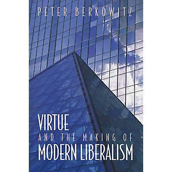 الفضيلة وجعل من الليبرالية الحديثة ببيتر بيركوفيتش-97806