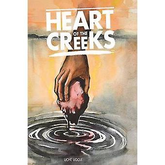 Heart of the Creeks by Ugoji & Uche