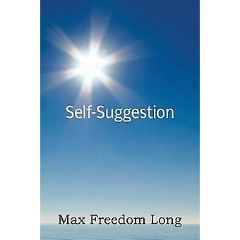 SelfSuggestion by Long & Max Freedom