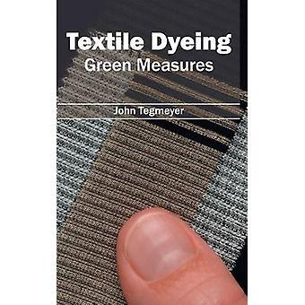 Textiel verven groene maatregelen door Tegmeyer & John