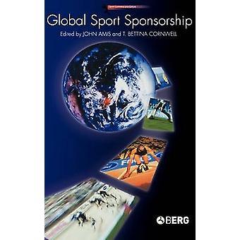 Global Sport Sponsorship di Amis & John M.