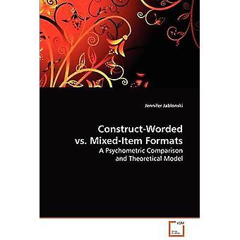 ConstructWorded vs MixedItem formater af Jeppesen & Jennifer